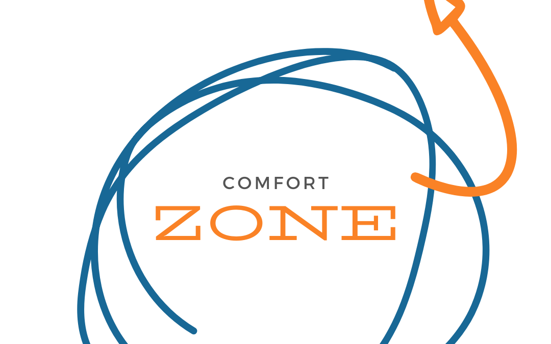 Why the comfort zone is not really comfortable…