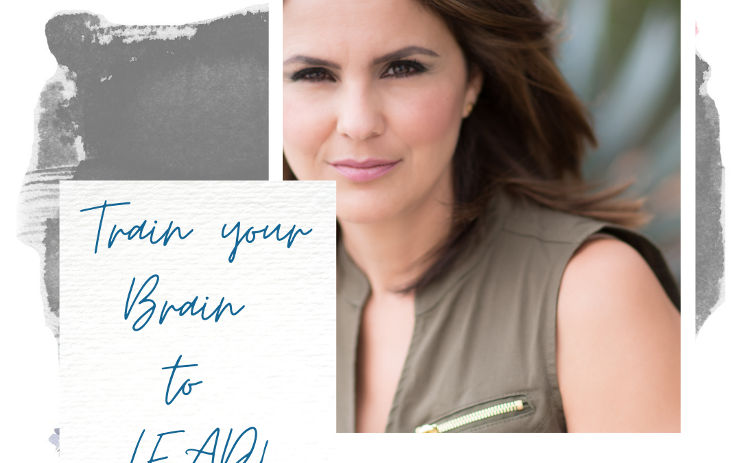 TRAIN your BRAIN to LEAD